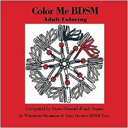 Color Me BDSM: Adult Coloring