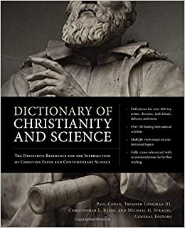 Dictionary of Christianity and Science: The Definitive