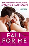 img - for Fall for Me: A Danvers Novel book / textbook / text book