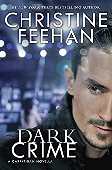 Dark Crime (Dark Series Book 27) by [Feehan, Christine]
