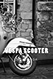 Vespa Scooter: 150 page lined notebook