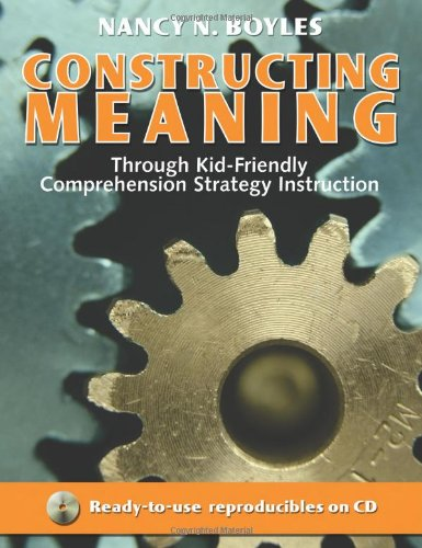 Constructing Meaning Through Kid-Friendly Comprehension Strategy Instruction (Maupin - Comprehension Instruction Strategy