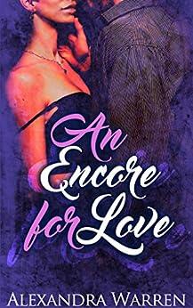 An Encore for Love (...For Love Book 2) by [Warren, Alexandra]