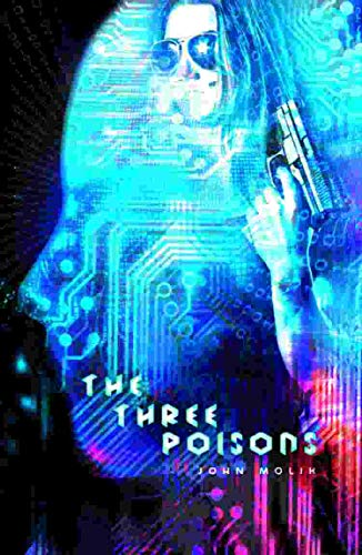 Book: The Three Poisons (The Horsemen Trilogy Book 3) by John Molik