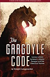 The Gargoyle Code: Lenten Letters between a Master Tempter and his diabolical Trainee