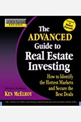 Rich Dad's Advisors: The Advanced Guide to Real Estate Investing: How to Identify the Hottest Markets and Secure the Best Deals CD de áudio