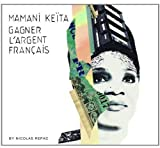 Gagner L'Argent Francais by MamaniKeita (2011-06-21)