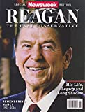 Newsweek Magazine Reagan The Last Conservative