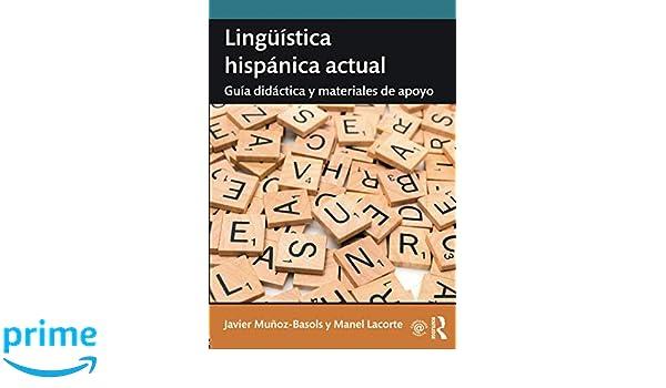 Amazon.com: Lingüística hispánica actual (9780415788762): Javier Munoz-Basols, Manel Lacorte: Books
