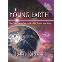 Young Earth (Revised And Expanded)