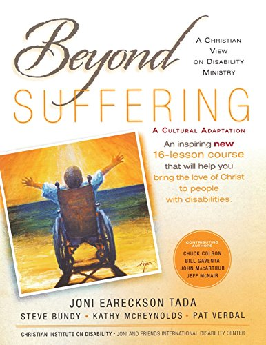 Beyond Suffering: A Christian Perspective on Disability Ministry (Black White Pat Platform)