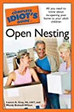The Complete Idiot's Guide to Open Nesting, Lauren A. Gray and Wendy Bedwell-Wilson, 1592579388