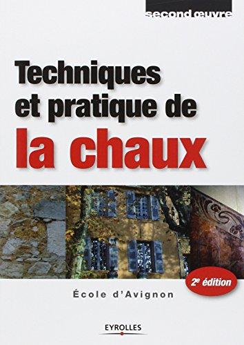 Techniques et pratique de la chaux