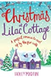 Christmas at Lilac Cottage: A perfect romance to curl up by the fire with: Volume 1 (White Cliff Bay)