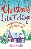 """Christmas at Lilac Cottage A perfect romance to curl up by the fire with (White Cliff Bay) (Volume 1)"" av Holly Martin"