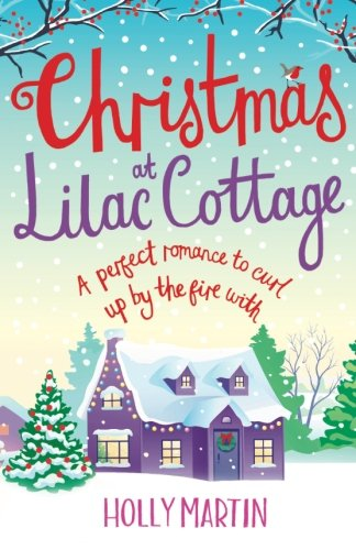 """Christmas at Lilac Cottage - A perfect romance to curl up by the fire with (White Cliff Bay) (Volume 1)"" av Holly Martin"