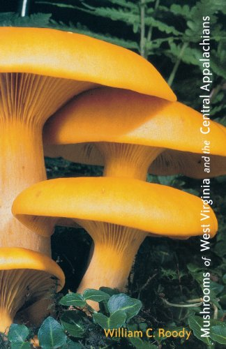 Mushrooms of West Virginia and the Central Appalachians