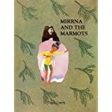 Mirrna & the Marmots: The Story of Two Endangered Species