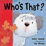 Who's That?, Isobel Gamble, 0764153358