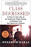 Class Dismissed, Meredith Maran, 0312283091