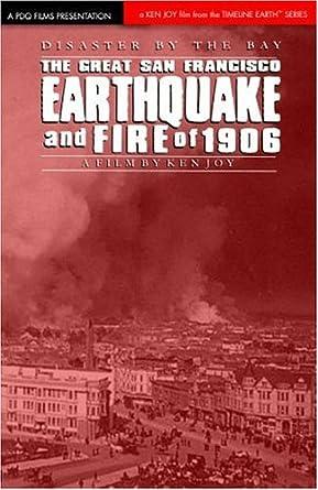 San Francisco Earthquake: April 18, 1906
