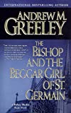 The Bishop and the Beggar Girl of St. Germain by Andrew Greeley front cover