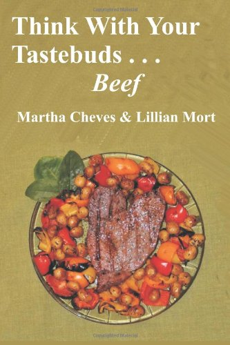 Think With Your Taste Buds: Beef