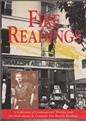 Fire readings: A collection of contemporary writing from the Shakespeare & Company fire benefit readings : Paris, London, New York, Boston