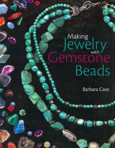 (Making Jewelry with Gemstone Beads)