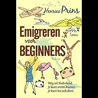 Emigreren voor beginners