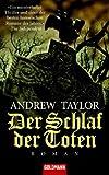 Der Schlaf der Toten: Roman