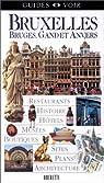 Guides Voir Bruxelles, Bruges, Gand et Anvers par Voir