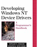 Developing Windows NT Device Drivers: A Programmer's Handbook (Addison-Wesley Microsoft Technology Series)