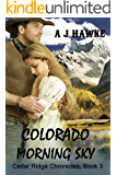 Colorado Morning Sky (Cedar Ridge Chronicles Book 3)