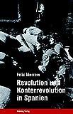 Revolution und Konterrevolution in Spanien