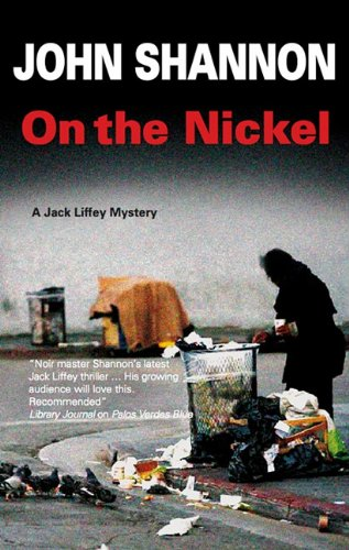 Read Online On the Nickel (Jack Liffey Mysteries) pdf epub