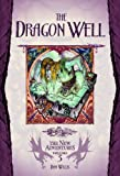 The Dragon Well: 3 (New Adventures)