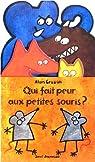 Qui fait peur aux petites souris ? par Crozon