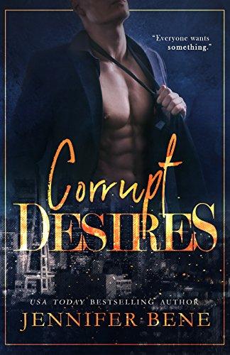 Corrupt Desires