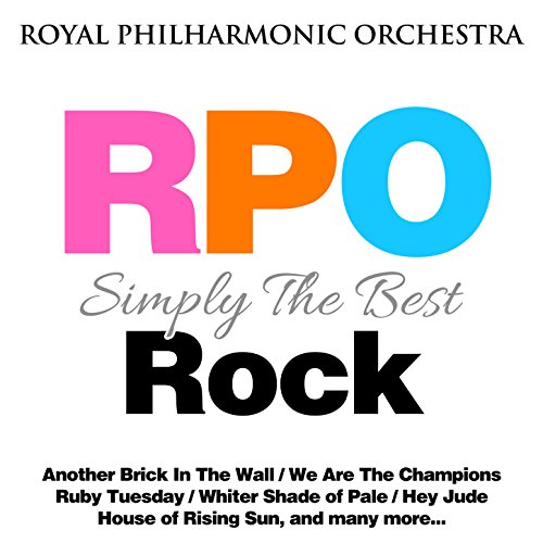 (Royal Philharmonic Orchestra: Simply the Best: Rock)