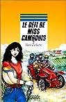 Le défi de Miss Cambouis par Dufeutrel