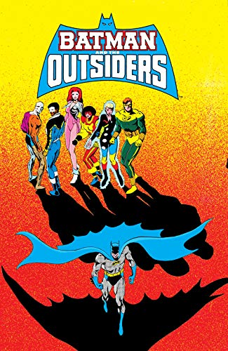 Batman and the Outsiders Vol. 3