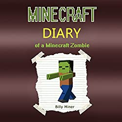 Minecraft: Diary of a Minecraft Zombie