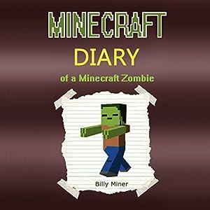 Minecraft: Diary of a Minecraft Zombie Audiobook