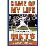 Game of My Life: New York Mets: Memorable Stories of Mets Baseball