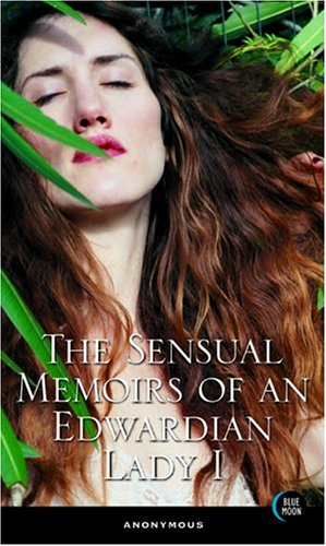 The Sensual Memoirs of an Edwardian Lady I pdf epub