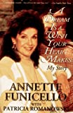 A Dream Is a Wish Your Heart Makes, Annette Funicello and Patricia Romanowski, 0786880929