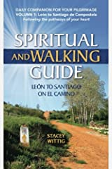 Spiritual and Walking Guide: Leon to Santiago on El Camino (Spiritual and Walking Guides) (Volume 1) Paperback