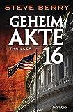 Geheimakte 16: Thriller (Die Cotton Malone-Romane, Band 12)