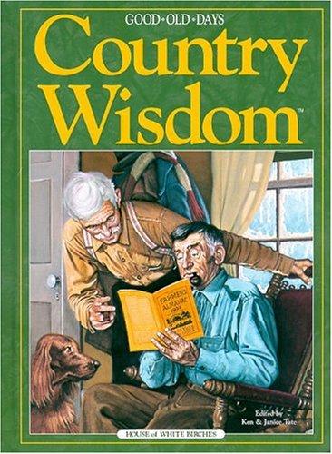 Good Old Days Country Wisdom Janice Tate